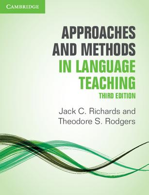 Approaches and Methods in Language Teaching - Richards, Jack C, and Rodgers, Theodore S