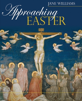 Approaching Easter - Williams, Jane