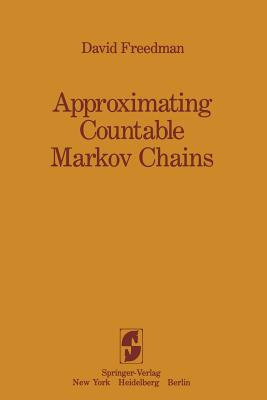 Approximating Countable Markov Chains - Freedman, David