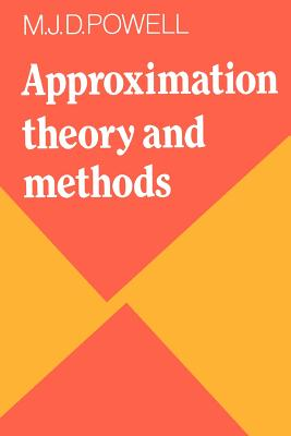 Approximation Theory and Methods - Powell, M J D