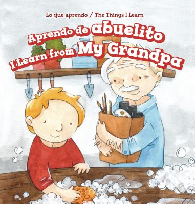 Aprendo de Abuelito / I Learn from My Grandpa - Harrison, Lorraine