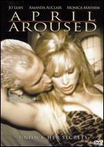 April Aroused