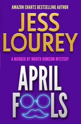 April Fools - Jess, Lourey