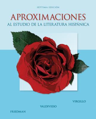 Aproximaciones al Estudio de la Literatura Hispanica - Virgillo, Carmelo, and Friedman, Edward, and Valdivieso, Teresa
