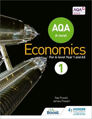 AQA A-level Economics Book 1 - Powell, Ray, and Powell, James