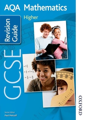AQA GCSE Mathematics Higher Revision Guide - Thornton, Margaret, and Fisher, Tony, and Haighton, June
