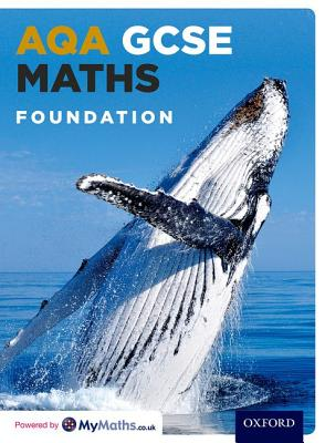 AQA GCSE Maths Foundation Student Book - Fearnley, Stephen, and Haighton, June, and Lomax, Steven