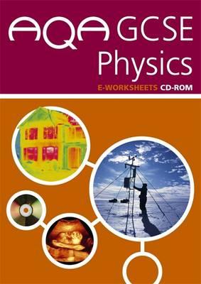 Aqa Gcse Science Physics E-Worksheets (Aqa Gcse Science) - Graham Hill, Liz Ouldridge