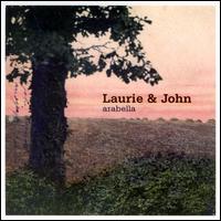Arabella - Laurie & John