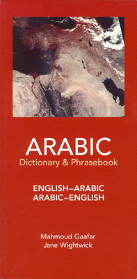 Arabic-English/English-Arabic Dictionary & Phrasebook .. - Gaafar, Mahmoud