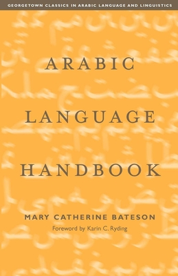 Arabic Language Handbook - Bateson, Mary Catherine