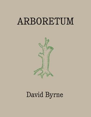 Arboretum - Byrne, David