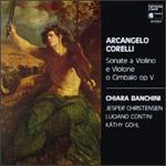 Arcangelo Corelli: Sonate a Violino e Violone o Cimbalo, Op. 5