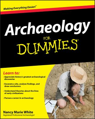 Archaeology for Dummies - White, Nancy Marie