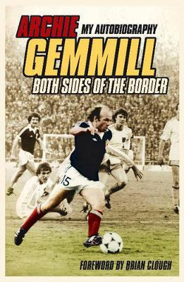 Archie Gemmill - Both Sides/Border - Gemmill, Archie