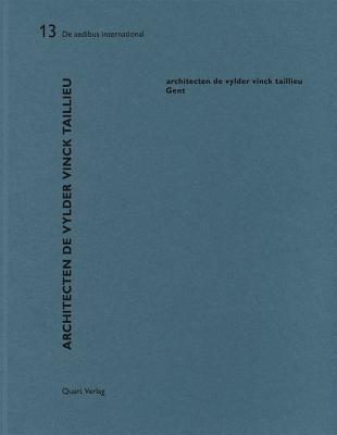Architecten de Vylder Vinck Taillieu: de Aedibus International - Wirz, Heinz