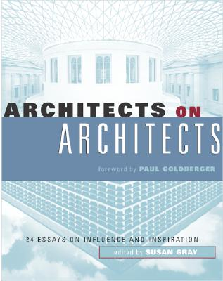 Architects on Architects - Gray, Susan