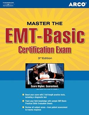 Arco Master the EMT-Basic Certification Exam - Santa-Maria, Gregory