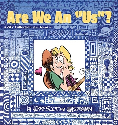 "Are We an ""Us""? - Scott, Jerry, and Borgman, Jim"