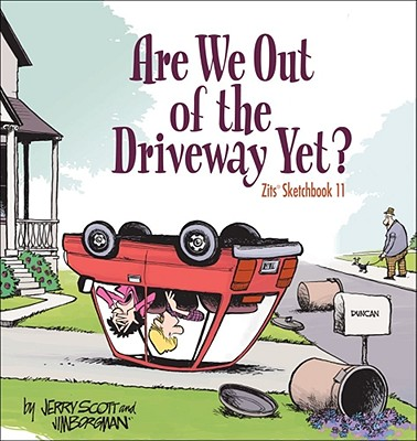 Are We Out of the Driveway Yet? - Scott, Jerry