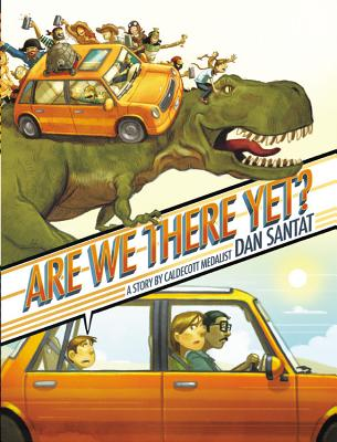 Are We There Yet?: A Story - Santat, Dan