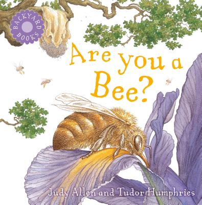 Are You a Bee? - Allen, Judy