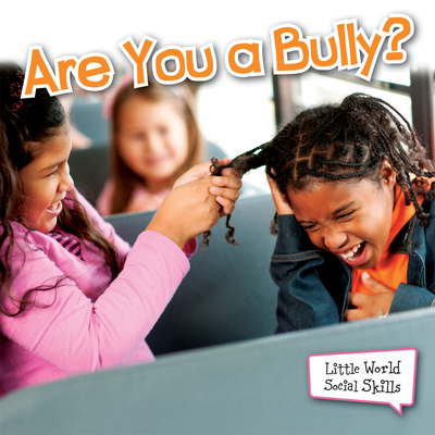 Are You a Bully? - Williams, Sam