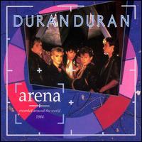 Arena [Bonus Tracks] - Duran Duran
