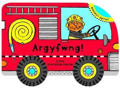 Argyfwng! Olwynion Chwim - Hughes, Catrin (Translated by), and Boretzki, Anja (Illustrator)