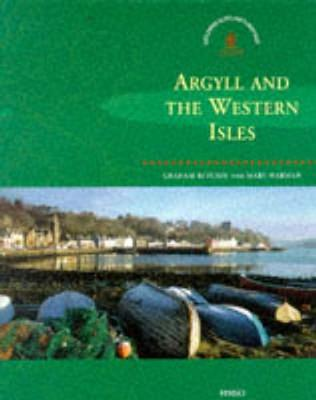 Argyll and the Western Isles - Ritchie, Graham, Professor, and Harman, Mary