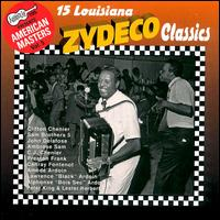 Arhoolie Presents American Masters, Vol. 5: 15 Louisiana Zydeco Classics - Various Artists