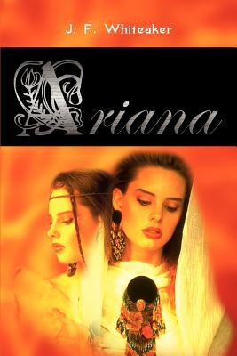 Ariana - Whiteaker, J F
