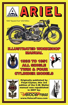 Ariel Motorcycles Workshop Manual 1933-1951 - Clymer, F, and Waller, C