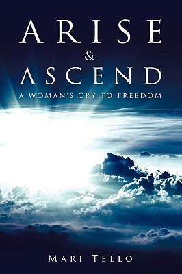 Arise & Ascend - Tello, Mari