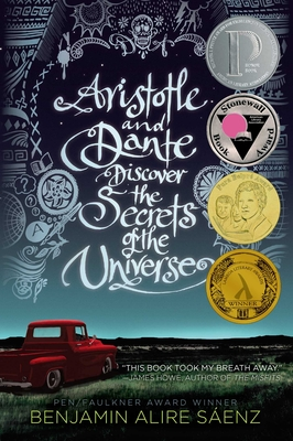 Aristotle and Dante Discover the Secrets of the Universe - Sáenz, Benjamin Alire