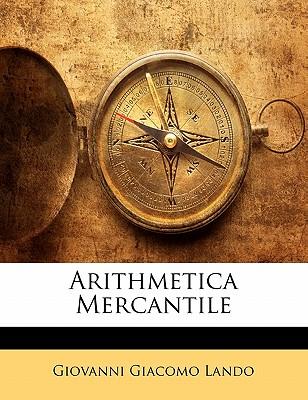 Arithmetica Mercantile - Lando, Giovanni Giacomo