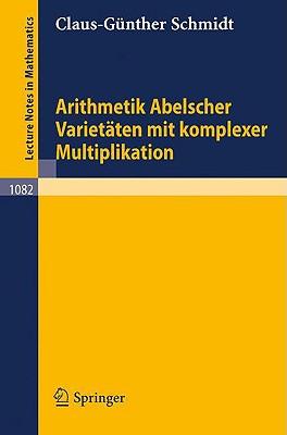 Arithmetik Abelscher Varietaten Mit Komplexer Multiplikation - Schmidt, C -G