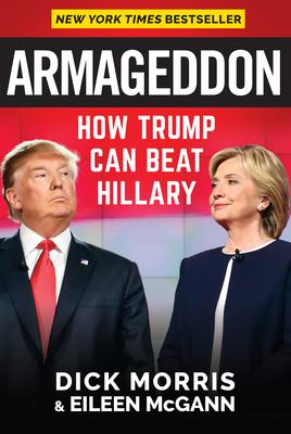 Armageddon: How Trump Can Beat Hillary