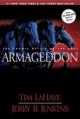 Armageddon: The Cosmic Battle of the Ages - LaHaye, Tim, Dr., and Jenkins, Jerry B