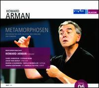 Arman: Metamorphoses - Andreas Fischer (tenor); Isabel Hindersin; Jakob Then Bergh; Marina Scharnberg (soprano); Sandra Hoffmann (alto);...