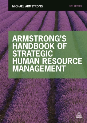 Armstrong's Handbook of Strategic Human Resource Management - Armstrong, Michael