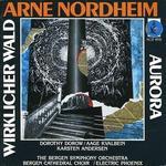 Arne Nordheim: Wirklicher Wald; Aurora