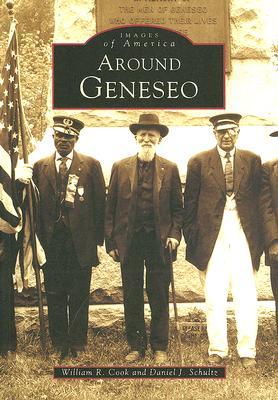 Around Geneseo - Cook, William R, and Schultz, Daniel J