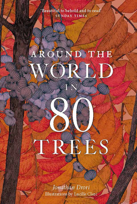 Around the World in 80 Trees - Drori, Jonathan