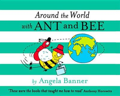 Around the World With Ant and Bee - Banner, Angela