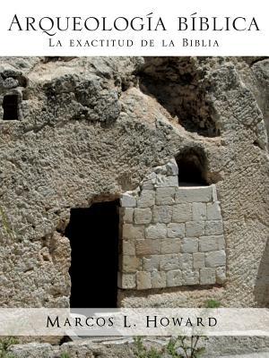 Arqueologia Biblica - Howard, Marcos L