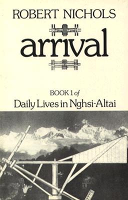 Arrival - Nichols, Robert