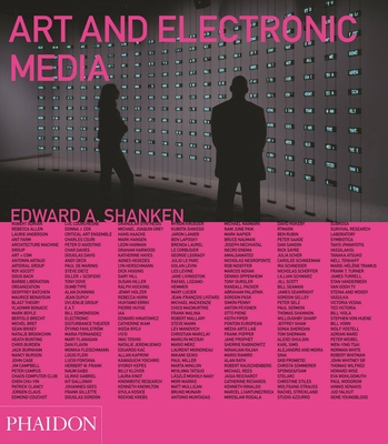 Art and Electronic Media - Shanken, Edward A. (Editor), and Hooper, Adam (Designer), and Fiore, Kristin (Contributions by)