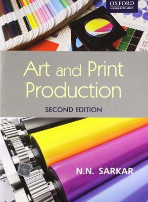 Art and Print Production - Sarkar, N.N.