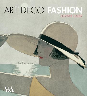 Art Deco Fashion - Lussier, Suzanne